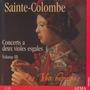 Sainte-Colombe: Concerts a deux violes esgales, Volume III