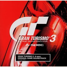 Gran Turismo 3 A-Spec Original Game Soundtrack by Various Artists