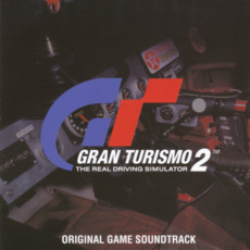 GRAN TURISMO 2 ORIGINAL GAME SOUNDTRACK by Various Artists