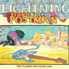 Lightning Strikes the Postman mp3 Album by The Flaming Lips