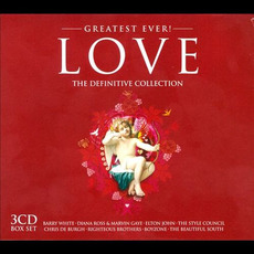 Greatest Ever! Love: The Definitive Collection by Various Artists