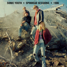 Spinhead Sessions - 1986 mp3 Album by Sonic Youth