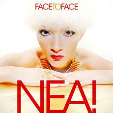 Face To Face mp3 Album by NEA!