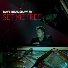 Set Me Free mp3 Album by Dave Bradshaw Jr.