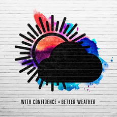 Better Weather mp3 Album by With Confidence