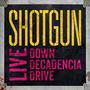Live: Down Decadencia Drive