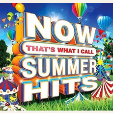 NOW That's What I Call Summer Hits by Various Artists