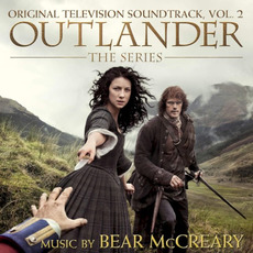 Outlander: The Series: Original Television Soundtrack, Vol. 2 by Bear McCreary