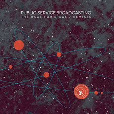 The Race For Space / Remixes mp3 Remix by Public Service Broadcasting