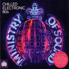 Ministry Of Sound: Chilled Electronic 80s mp3 Compilation by Various Artists