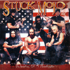 Declaration of a Headhunter mp3 Album by Stuck Mojo