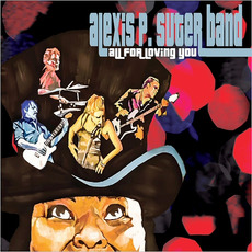 All For Loving You mp3 Album by Alexis P. Suter Band