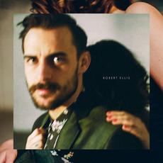 Robert Ellis mp3 Album by Robert Ellis