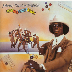 "Johnny ""Guitar"" Watson and the Family Clone (Remastered) mp3 Album by Johnny ""Guitar"" Watson"