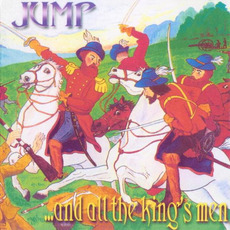 ...and All the King's Men (Re-Issue) by Jump