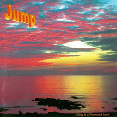 Living in a Promised Land by Jump