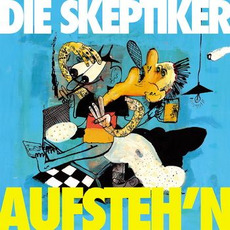 Aufsteh'n by Die Skeptiker