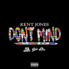 Don't Mind mp3 Single by Kent Jones