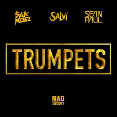 Trumpets by Sak Noel, Salvi, Sean Paul
