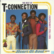 The Best of T-Connection: Everything's Still Cool by T-Connection