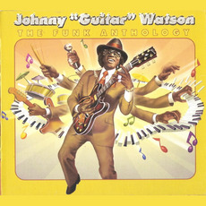 "The Funk Anthology mp3 Artist Compilation by Johnny ""Guitar"" Watson"