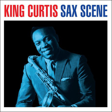 Sax Scene mp3 Artist Compilation by King Curtis