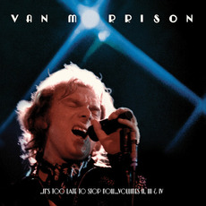 ..It's Too Late to Stop Now... Volumes II, III & IV mp3 Artist Compilation by Van Morrison