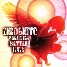 In Search of Better Days mp3 Album by Incognito