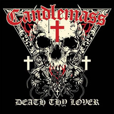 Death Thy Lover mp3 Album by Candlemass