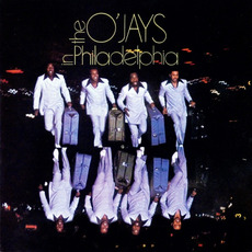 The O'Jays in Philadelphia (Remastered) mp3 Album by The O'Jays