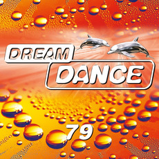 Dream Dance, Vol. 79 by Various Artists