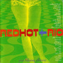 Red Hot + Rio
