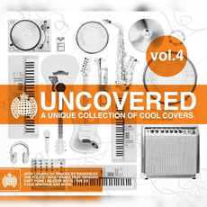 Ministry of Sound: Uncovered, Vol. 4: A Unique Collection of Cool Covers