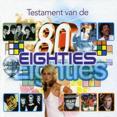 Testament Van De Eighties by Various Artists