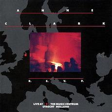 R.S.V.P.: Live at the Music Centrum Utrecht Holland by Anne Clark