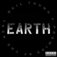 Earth mp3 Live by Neil Young + Promise Of The Real