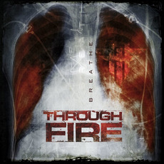 Breathe mp3 Album by Through Fire