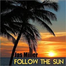 Follow The Sun mp3 Album by Jas Miller