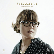 Young In All The Wrong Ways mp3 Album by Sara Watkins