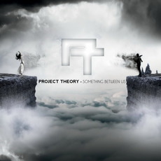 Something Between Us mp3 Album by Project Theory