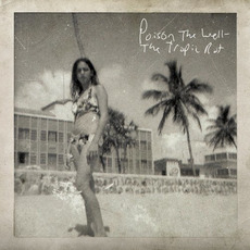 The Tropic Rot mp3 Album by Poison the Well