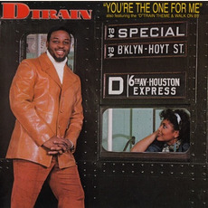 You're the One for Me (Remastered) mp3 Album by D-Train