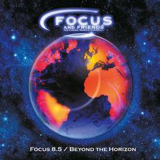 Focus 8.5 / Beyond the Horizon mp3 Album by Focus