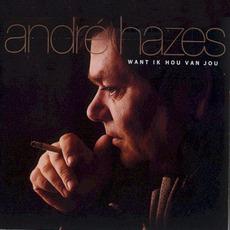Want ik hou van jou by André Hazes