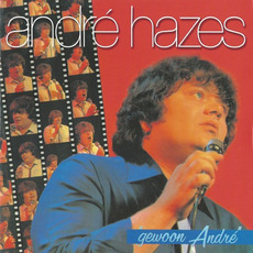 Gewoon André (Re-Issue) by André Hazes