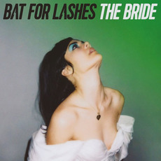 The Bride mp3 Album by Bat For Lashes