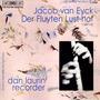 Der Fluyten Lust-hof (Dan Laurin recorder)