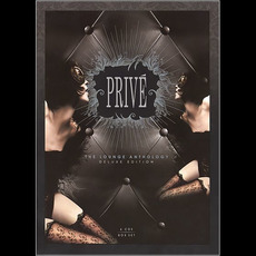 PRIVÉ: The Lounge Anthology (Deluxe Edition)