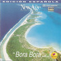 New Age Music and New Sounds: Bora Bora (Edición Española)