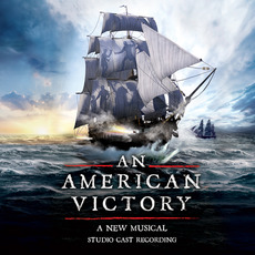 An American Victory (Studio Cast Recording) mp3 Soundtrack by Various Artists